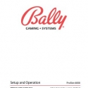 Bally ProSlot 6000 Setup and Operation Manual