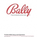 Bally Technologies, ProSlot Setup and Operation Manual