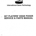 I.G.T. Players' Edge Poker, Service & Parts Manual
