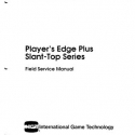 I.G.T. Player's Edge Plus Slant-Top Series, Field Service Manual