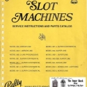 Bally E/M Slot Machine Manual for the Continentals and the Super Continental Machines, Manual # 1100
