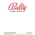Bally ProSlot 6000 Setup and Operation Manual